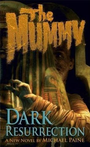 The Mummy -Dark Resurrection